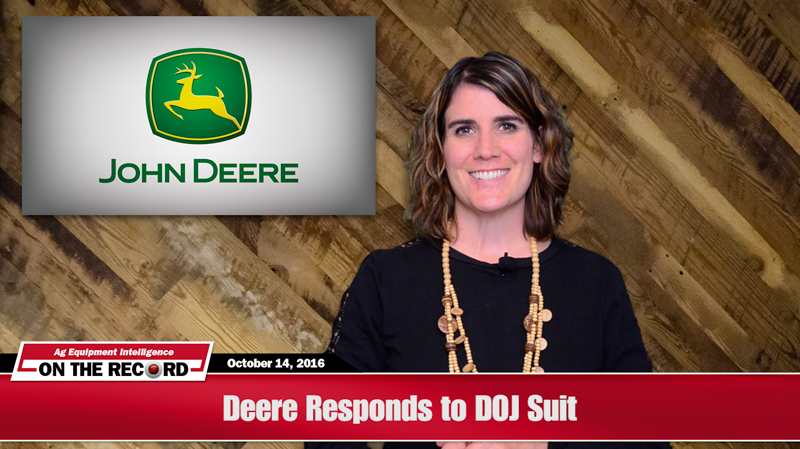 Deere Responds to DOJ Suit [On The Record]