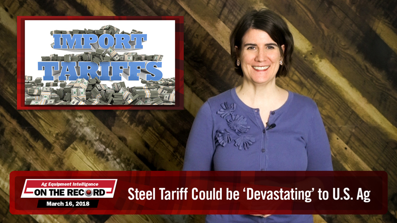 On the Record: Steel Tariff Could be 'Devastating' to U.S. Ag