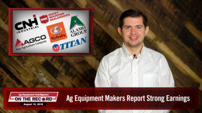 On the Record: Ag Equipment Makers Report Strong Earnings